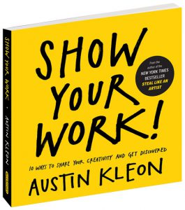 Austin Kleon - Inspiración Volátil Blog